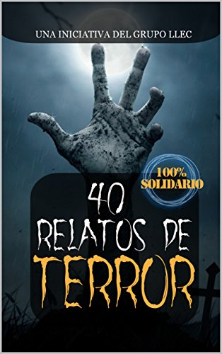40 Relatos de Terror de Grupo LLEC