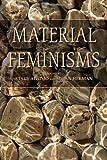Material Feminisms 9780253349781