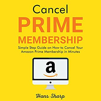 cancel prime membership simple step guide on how to cancel your amazon prime. Black Bedroom Furniture Sets. Home Design Ideas