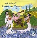 Folk Music of Greece  and  Cyprus