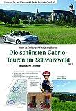 Die schönsten Cabriotouren im Schwarzwald