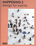 img - for Happening 2: Design for Events book / textbook / text book