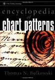 Encyclopedia of Chart Patterns, Thomas N. Bulkowski, 0471295256