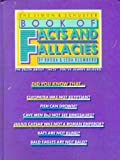 The Simon and Schuster Book of Facts and Fallacies, Rhoda Blumberg and Leda Blumberg, 0671453556