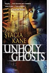 Unholy Ghosts (Downside Ghosts Book 1) Kindle Edition
