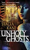 Unholy Ghosts (Downside Ghosts Book 1)