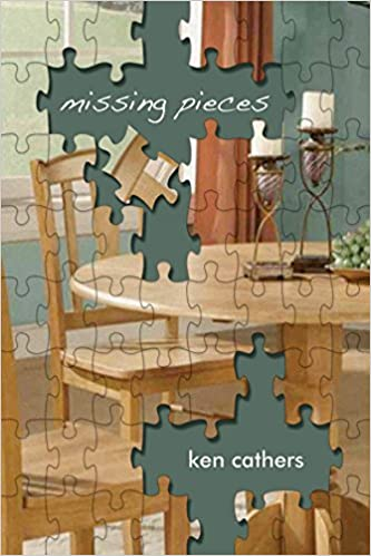 Missing Pieces: Cathers, Ken, Cathers, Ken: 9781771712217: Books - Amazon.ca