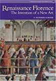 Renaissance Florence: The Invention of a New Art (Perspectives Series)