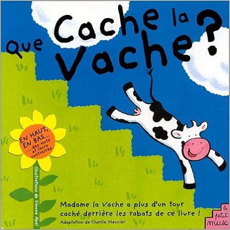 En ligne téléchargement Que cache la vache? pdf, epub ebook