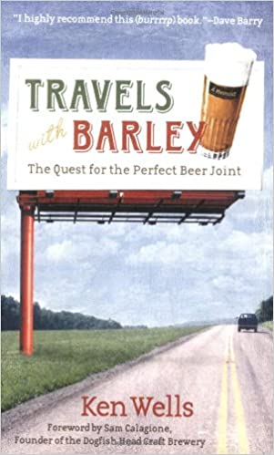 Travels with Barley: The Quest for the Perfect Beer Joint