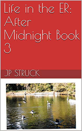 Life in the ER: After Midnight Book 3