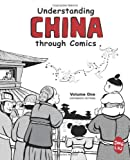 Understanding China Through Comics, Volume 1 Edition 2, Jing Liu, 098383086X