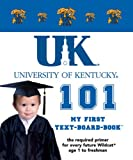 University of Kentucky 101, Brad M. Epstein, 1932530231