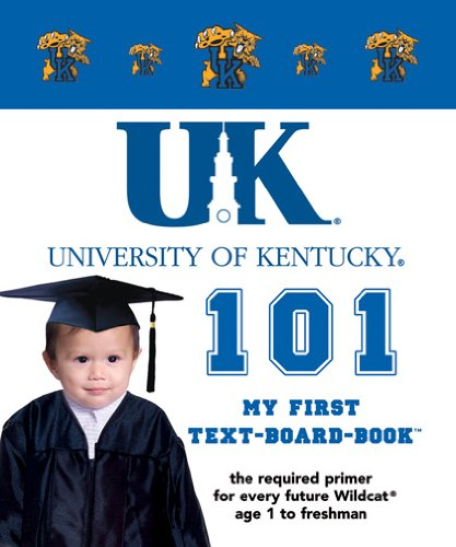 Download University of Kentucky 101: My First Text-board-book PDF