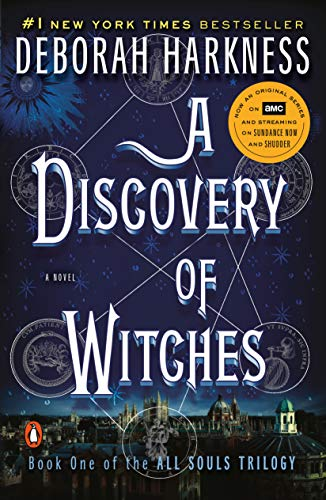 Pdf Thriller A Discovery of Witches: A Novel (All Souls Trilogy, Book 1)
