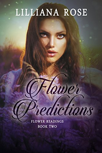 Flower Predictions (Flower Readings Book 2)