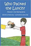 Who Packed the Lunch?, Mindy King, 0977229653