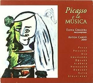 Picasso Y La Musica: Obras De Falla, Poulenc, Nin, Granados... ; Gragera, Cardo
