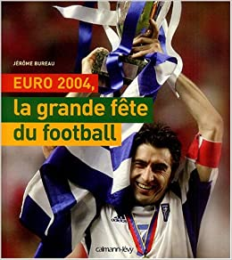Book Euro 2004, la grande fête du football