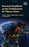 Research Handbook on the Globalization of Chinese Firms, Craig Julian, 1782545735