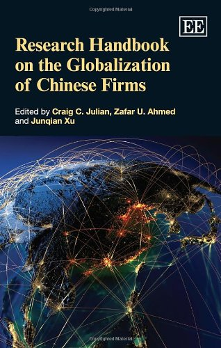 Research Handbook on Globalisation of Chinese Firms (Elgar Original Reference) (Research Handbooks in Business and Manag
