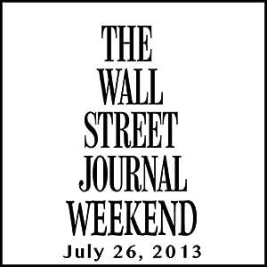 Weekend Journal 07-26-2013 Newspaper / Magazine