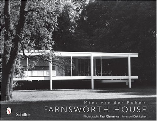 Mies van der Rohe's Farnsworth - Rohe House Farnsworth Der Van