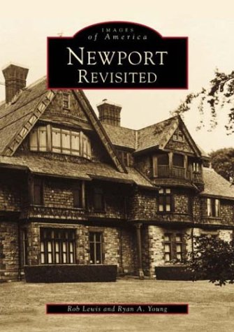 Newport Revisited   (RI)  (Images of ()