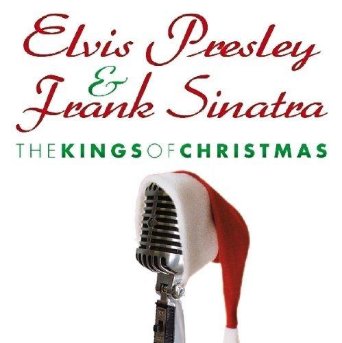 Elvis Presley - The Kings Of Christmas By Elvis Presley & Frank Sinatra (2010-10-21) - Zortam Music