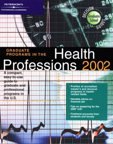 DecisionGd: Grad Gd Health Prof 02 (Graduate Programs in Health Professions, 2002)