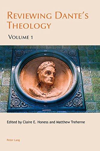 Reviewing Dante's Theology: Volume 1 (Leeds Studies on Dante)...