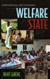 Historical Dictionary of the Welfare State, Bent Greve, 081085094X