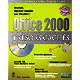 TRSORS CACHS D'OFFICE 2000