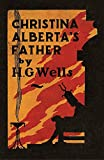 img - for Christina Alberta's Father book / textbook / text book