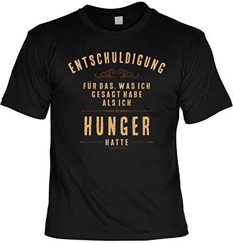T-Shirt - Sorry für die Dinge, die ich sagte als ich Hunger hatte