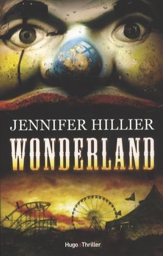 Wonderland - Jennifer Hillier  2016
