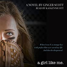 A Girl Like Me: Like Us, Volume 2 Audiobook by Ginger Scott Narrated by Kai Kennicott