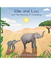 Ellie and Lou: and The Meaning of Friendship