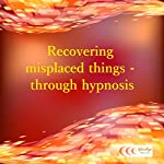 Recovering misplaced things - through hypnosis | Michael Bauer