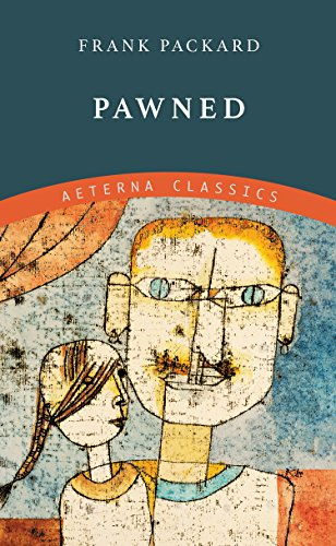 Pawned by [Packard, Frank]