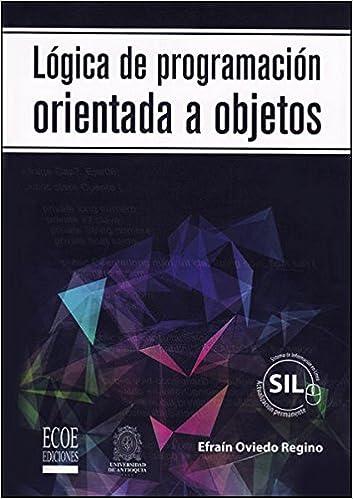 Amazon.com: Lógica De Programación Orientada a Objetos ...