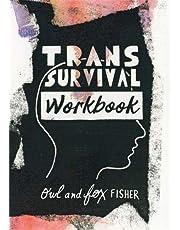 The Trans Survival Workbook