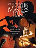 The Touch Of The Master's Hand