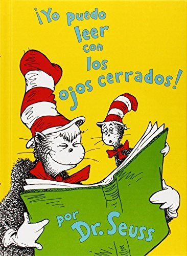Yo Puedo Leer Con los Ojos Cerrados! = I Can Read with My Eyes Shut! (I Can Read It All by Myself Beginner Books) (Spanish Edition) by Dr Seuss (October 1, 2007) Hardcover Tra