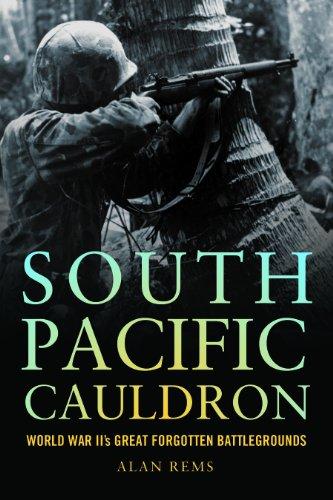 South Pacific Cauldron: World War II
