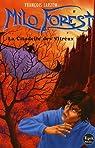 Milo Forest, Tome 1 : La Citadelle des Vitreux par Larzem