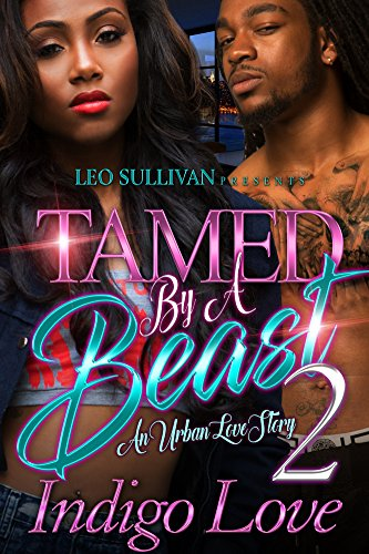 Search : Tamed by a Beast 2: An Urban Love Story
