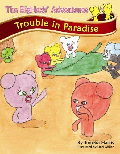 The BigHeds' Adventure: Trouble in Paradise pdf epub