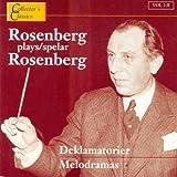 Melodramas: Rosenberg Plays Ro