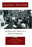 img - for Learning Together: Children and Adults in a School Community (Psychology) book / textbook / text book
